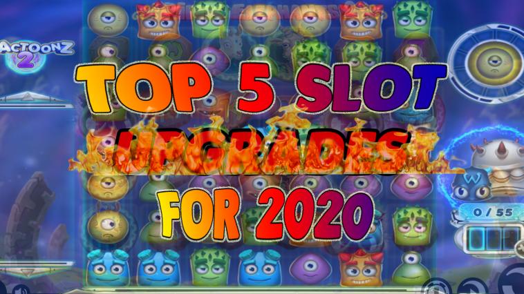 top5-slots-upgrades